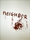 A NEIGHBOR You Don't Want
