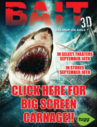 3 Clips From BAIT 3D TO Whet Your Appetite!