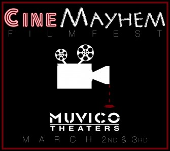 Final Lineup and Info Revealed for CineMayhem Festival!!