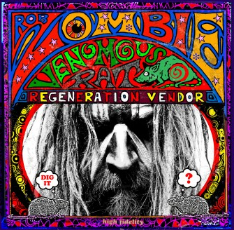 "Album Review: Rob Zombie's  ""Venomous Rat Regeneration Vendor"""