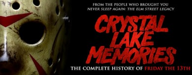 CRYSTAL LAKE MEMORIES Documentary Stalks Onto Blu-ray August 27th!