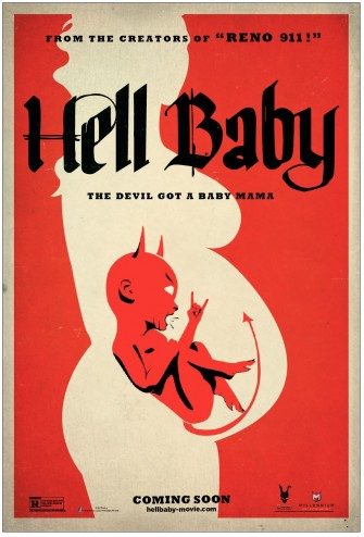 RENO 911! Duo Returns with Demonic HELL BABY!!