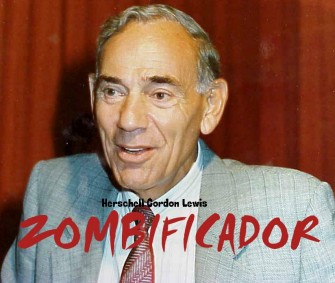 Godfather of Gore, Herschell Gordon Lewis Returns With ZOMBIFICADOR!!
