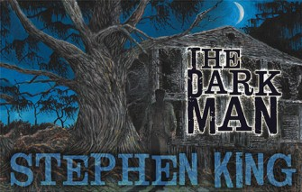 Cemetery Dance Publications Set to Unleash Stephen King's THE DARK MAN This July!!