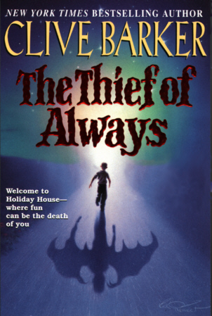 Big News for Fans of Clive Barker And His Novel THE THIEF OF ALWAYS!!